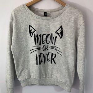 "H&M ""Meow or Never"" Sweatshirt Cropped"